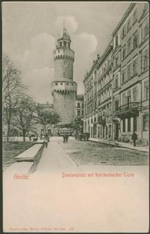 Görlitz. Demianiplatz mit Reichenbacher Turm [Dokument ikonograficzny]
