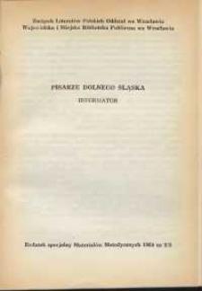 Pisarze Dolnego Śląska : informator : dodatek specjalny do Materiałów Metodycznych, 1964, nr 2/3