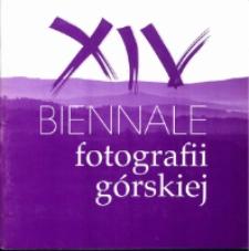 XIV Biennale Fotografii Górskiej [Dokument Życia Społecznego]