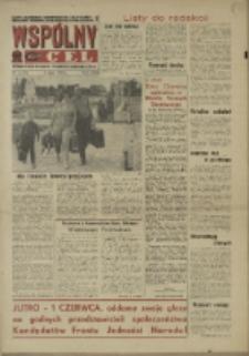 """Wspólny cel : Gazeta samorządu robotniczego """"Celwiskozy"""" odznaczona honorową złota odznaką zw. zaw. chemików , 1969, nr 15 (391)"""