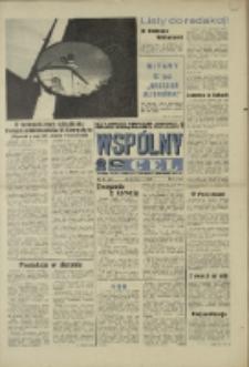 """Wspólny cel : Gazeta samorządu robotniczego """"Celwiskozy"""" odznaczona honorową złota odznaką zw. zaw. chemików , 1969, nr 26 (402)"""