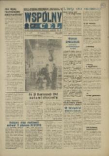 """Wspólny cel : Gazeta samorządu robotniczego """"Celwiskozy"""" odznaczona honorową złota odznaką zw. zaw. chemików, 1969, nr 31 (407)"""