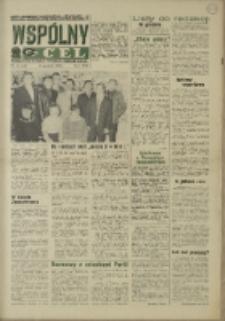 """Wspólny cel : Gazeta samorządu robotniczego """"Celwiskozy"""" odznaczona honorową złota odznaką zw. zaw. chemików, 1969, nr 34 (410)"""