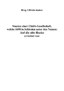 Stauten einer Clubb-Gesellschaft, welche 1690 in Schlesien unter den Namen : Auf die alte Hacke errichtet war [Dokument elektroniczny]
